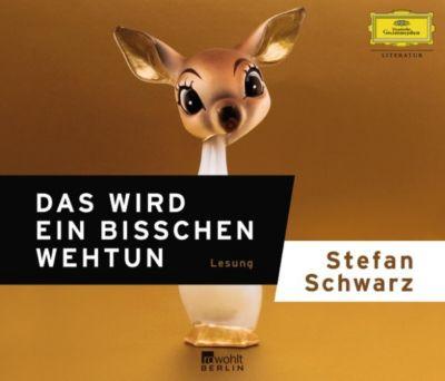 Stefan Schwarz - Das wird ein bisschen weh tun
