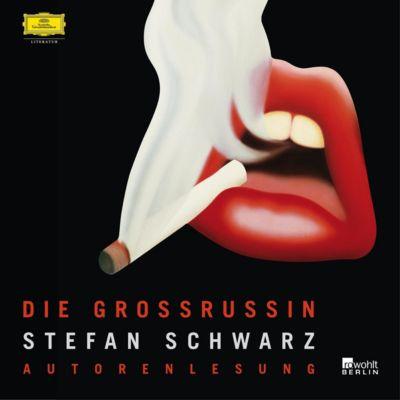 Stefan Schwarz - Die Grossrussin