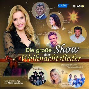 Stefanie Hertel präsentiert Die Große Show der Weihnachtlieder, Diverse Interpreten