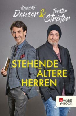 Stehende ältere Herren, Torsten Sträter, Knacki Deuser