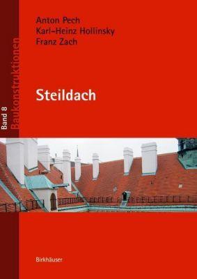 Steildach, Anton Pech, Andreas Kolbitsch, Karlheinz Hollinsky