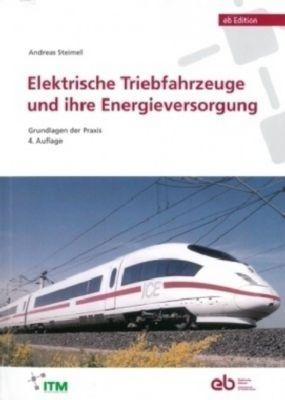 Steimel, A: Elektrische Triebfahrzeuge - Andreas Steimel pdf epub