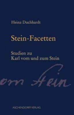 Stein-Facetten, Heinz Duchhardt