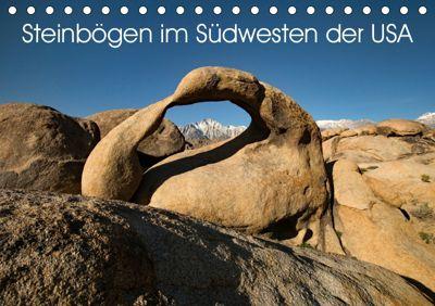 Steinbögen im Südwesten der USA (Tischkalender 2019 DIN A5 quer), U. Gernhoefer