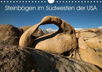 Steinbögen im Südwesten der USA (Wandkalender 2019 DIN A4 quer), U. Gernhoefer