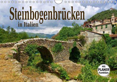Steinbogenbrücken in Italien (Wandkalender 2019 DIN A4 quer), LianeM