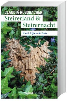 Steirerland & Steirernacht - Doppelband, Claudia Rossbacher
