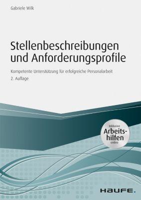 Stellenbeschreibungen und Anforderungsprofile - inkl. Arbeitshilfen online, Gabriele Wilk