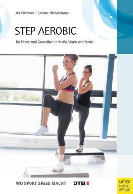 Step-Aerobic, Iris Pahmeier, Corinna Niederbäumer