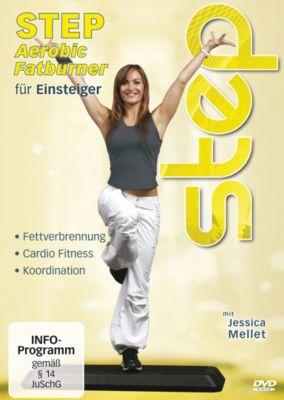 Step Aerobic Fatburner für Einsteiger, Jessica Mellet