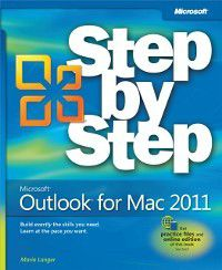 Step by Step: Microsoft Outlook for Mac 2011 Step by Step, Maria Langer