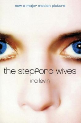 Stepford Wives, The, Ira Levin
