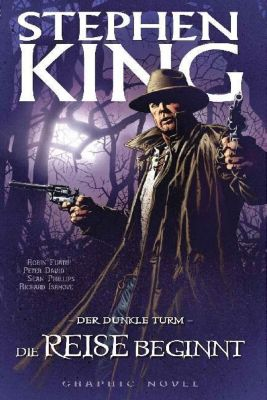 Stephen Kings Der Dunkle Turm - Die Reise beginnt, Graphic Novel - Stephen King |