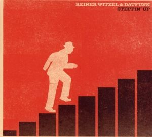 Steppin' Up, Reiner Witzel, Datfunk