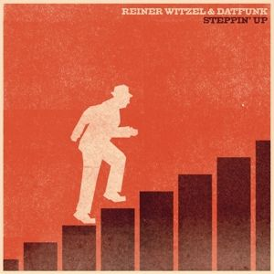 Steppin' Up (Lp+Mp3) (Vinyl), Reiner Witzel, Datfunk