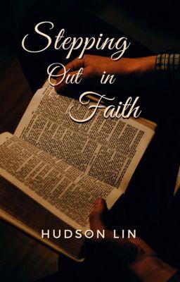 Stepping Out in Faith, Hudson Lin
