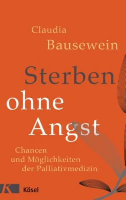 Sterben ohne Angst, Claudia Bausewein