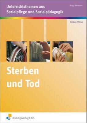 Sterben und Tod, Sabine Schäper, Andrea Wilmes