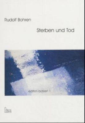 Sterben und Tod, Rudolf Bohren