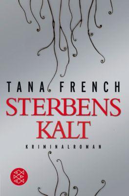 Sterbenskalt, Tana French