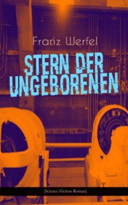 Stern der Ungeborenen (Science-Fiction-Roman), Franz Werfel