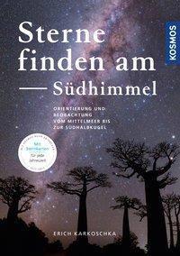 Sterne finden am Südhimmel - Erich Karkoschka |