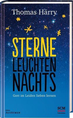 Sterne leuchten nachts - Thomas Härry |
