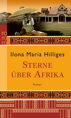 Sterne über Afrika, Ilona M. Hilliges