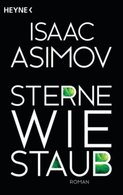 Sterne wie Staub - Isaac Asimov  