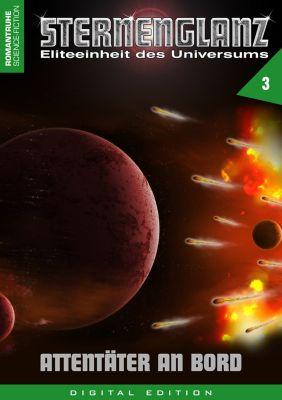 Sternenglanz: STERNENGLANZ – Eliteeinheit des Universums 3, Arthur E. Black