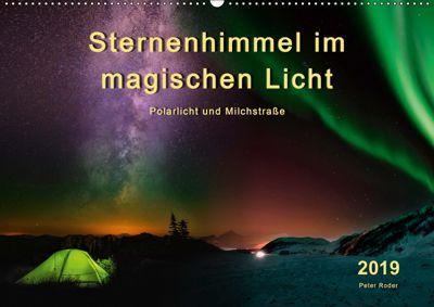Sternenhimmel im magischen Licht - Polarlicht und Milchstrasse (Wandkalender 2019 DIN A2 quer), Peter Roder