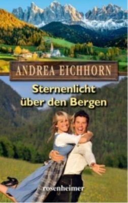 Sternenlicht über den Bergen - Andrea Eichhorn |