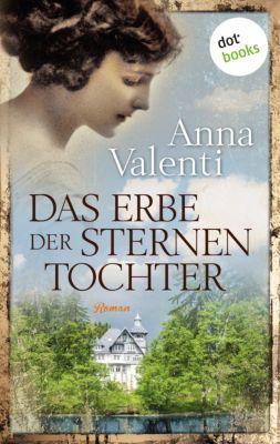 Sternentochter: Das Erbe der Sternentochter - Band 5, Anna Valenti
