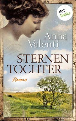 Sternentochter Saga Band 1: Sternentochter, Anna Valenti