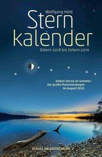 Sternkalender Ostern 2018 bis Ostern 2019 - Wolfgang Held |