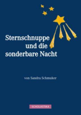 Sternschnuppe und die sonderbare Nacht, Sandra Schmuker