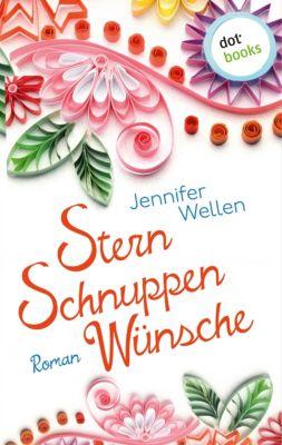 Sternschnuppenwünsche, Jennifer Wellen