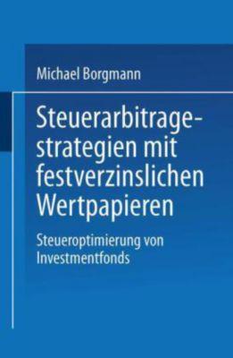 Steuerarbitragestrategien mit festverzinslichen Wertpapieren, Michael Borgmann