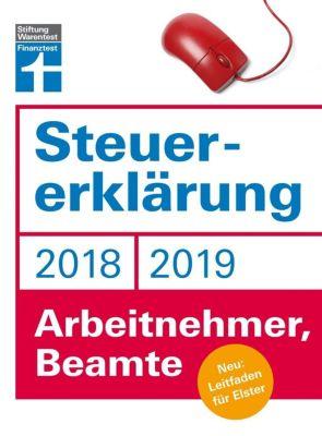 Steuererklärung 2018/2019 - Arbeitnehmer, Beamte, Hans W. Fröhlich