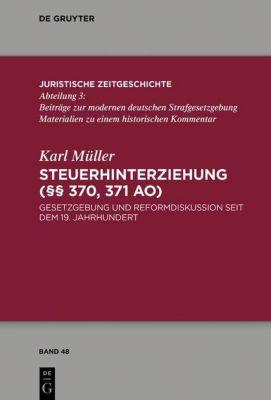Steuerhinterziehung ( 370,371 AO), Karl Müller