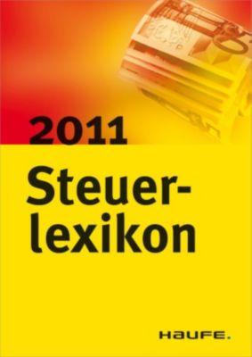 Steuerlexikon 2011, Willi Dittmann, Rüdiger Happe, Dieter Haderer