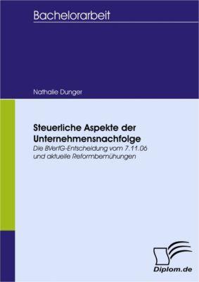 Steuerliche Aspekte der Unternehmensnachfolge, Nathalie Dunger