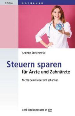 Steuern sparen für Ärzte und Zahnärzte, Annette Staschewski