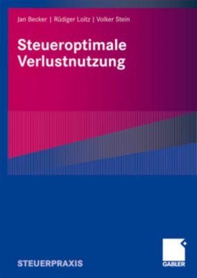 Steueroptimale Verlustnutzung, Jan Becker, Rüdiger Loitz, Volker Stein