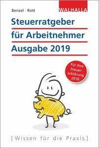 Steuerratgeber für Arbeitnehmer, Wolfgang Benzel, Dirk Rott