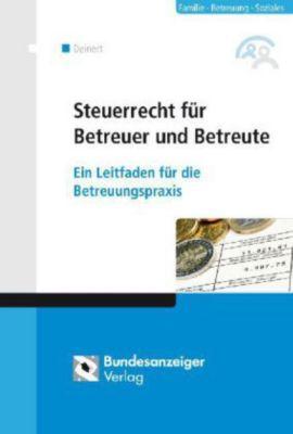 Steuerrecht für Betreuer und Betreute, Horst Deinert