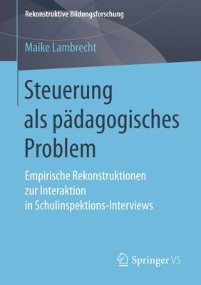 Steuerung als pädagogisches Problem - Maike Lambrecht |