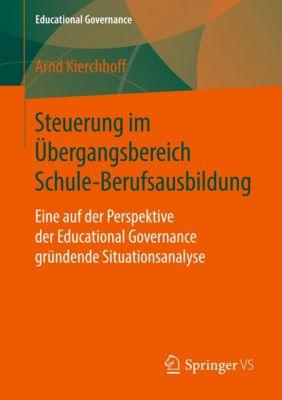 Steuerung im Übergangsbereich Schule-Berufsausbildung, Arnd Kierchhoff