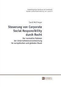 Steuerung von Corporate Social Responsibility durch Recht, David Wolfmeyer
