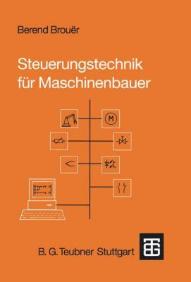 Steuerungstechnik für Maschinenbauer, Berend Brouer